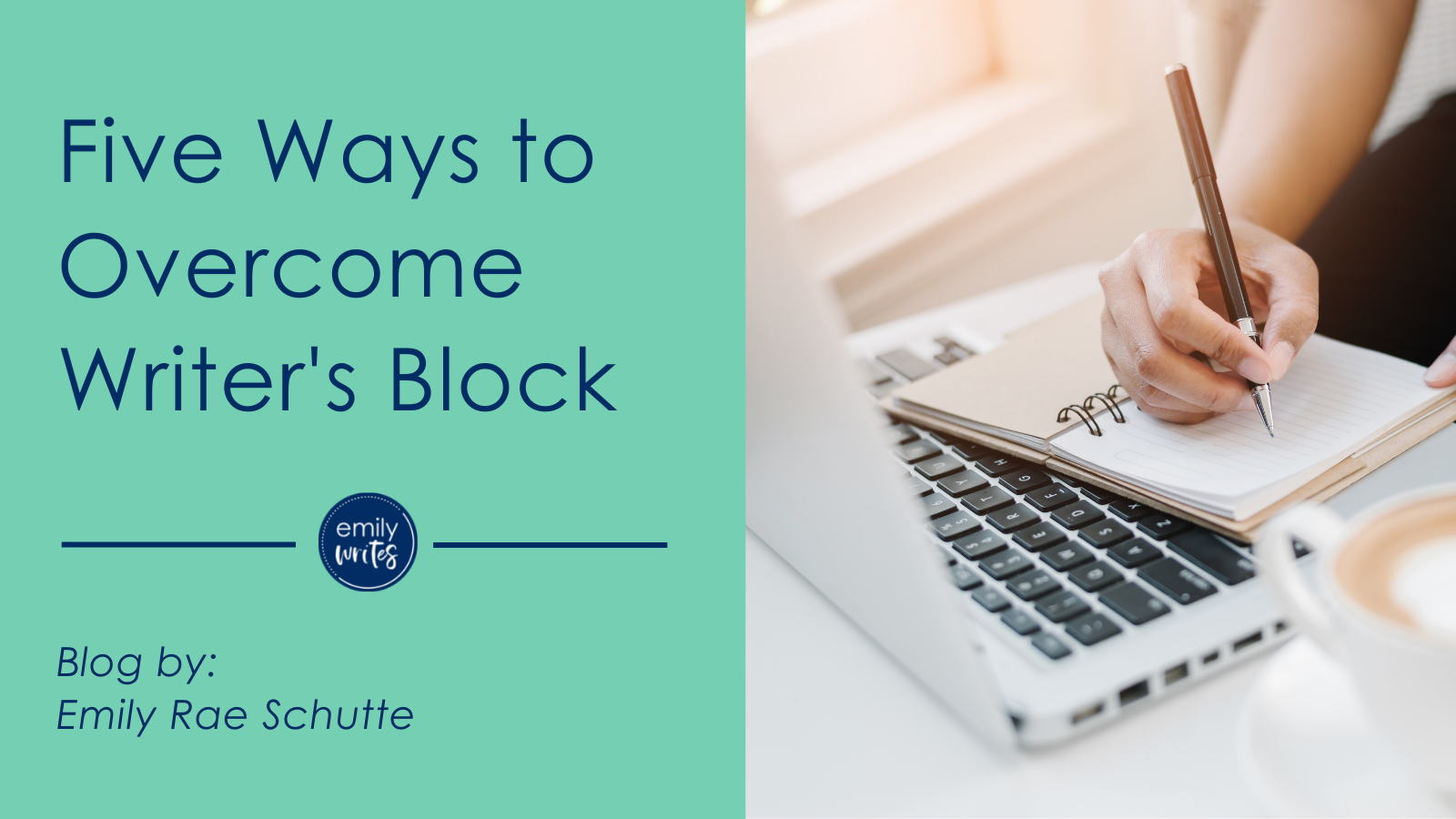 """banner stating """"five ways to overcome writer's block"""""""