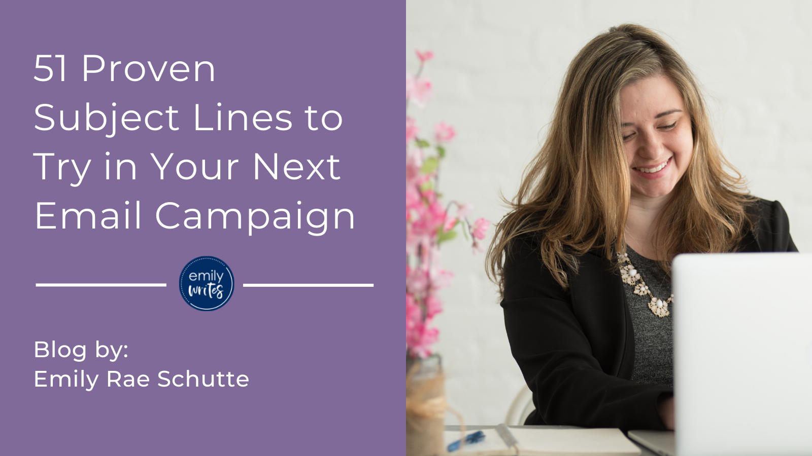 51 Proven Subject Lines to Try in Your Next Email Campaign