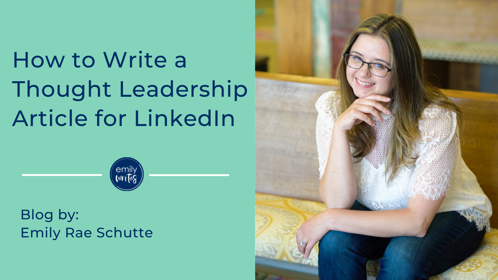 How to Write a Thought Leadership Article for LinkedIn